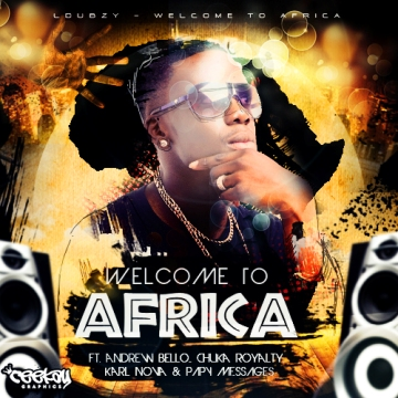 L Dubzy - Welcome to Africa CVR