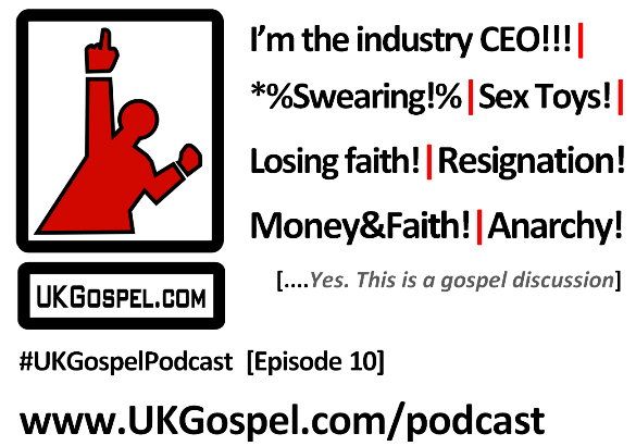 UKGospel Podcast 10 picture