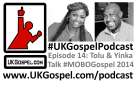 UKGospel Podcast 14 Cover