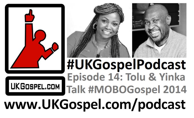 UKGospel Podcast 14 Cover