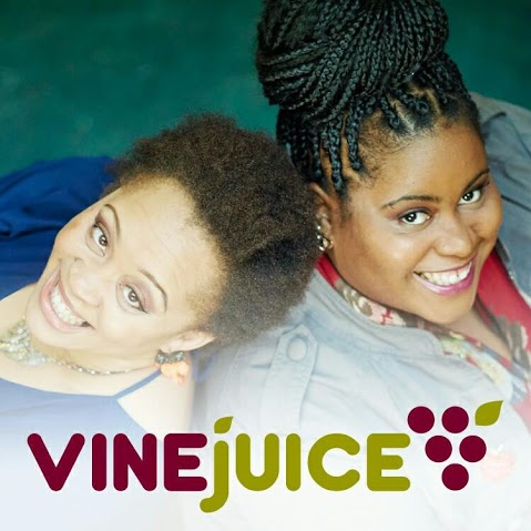 Adeze and Lavinia - Vinejuice