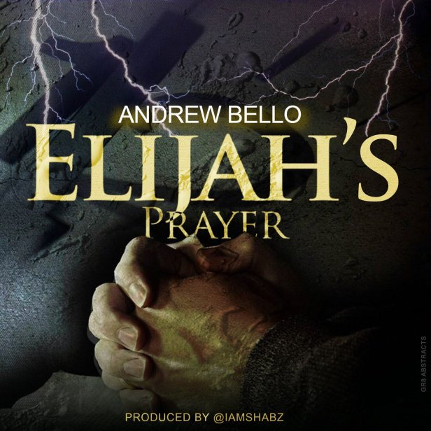 Andrew Bello - Elijah's Prayer cover