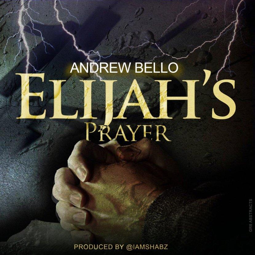Andrew Bello - Elijah's Prayer cover