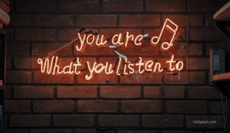 You Are What You Listen to (Unsplash)