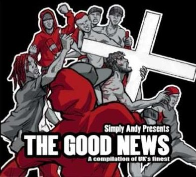 Simply Andy Presents the Good News Compilation